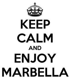 Poster: KEEP CALM AND ENJOY MARBELLA