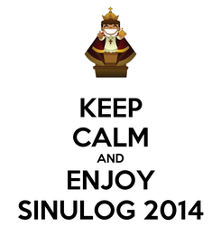 Poster: KEEP CALM AND ENJOY SINULOG 2014