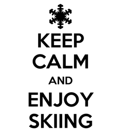 Poster: KEEP CALM AND ENJOY SKIING