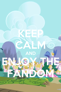 Poster: KEEP CALM AND ENJOY THE FANDOM
