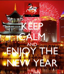 Poster: KEEP CALM AND ENJOY THE NEW YEAR