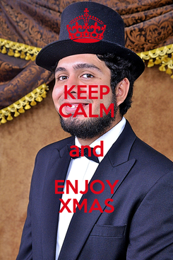 Poster: KEEP CALM and ENJOY XMAS