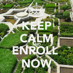 Poster: KEEP CALM AND ENROLL  NOW