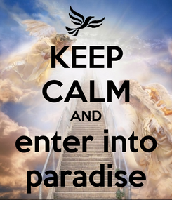 Poster: KEEP CALM AND enter into paradise