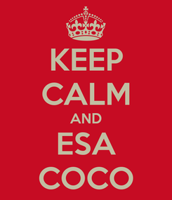 Poster: KEEP CALM AND ESA COCO