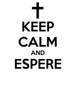 Poster: KEEP CALM AND ESPERE