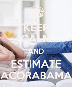 Poster: KEEP CALM AND ESTIMATE PACORABAMAS