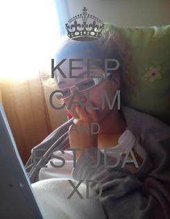 Poster: KEEP CALM AND ESTUDA XD