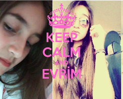 Poster: KEEP CALM AND EVRİM
