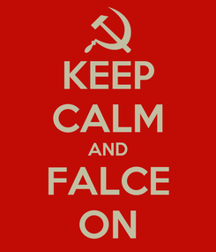 Poster: KEEP CALM AND FALCE ON