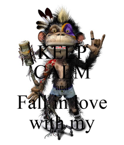 Poster: KEEP CALM and Fall in love with my