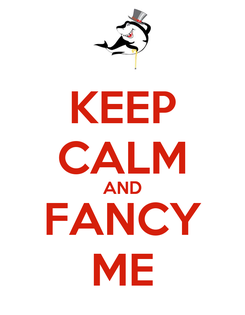 Poster: KEEP CALM AND FANCY ME