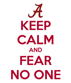 Poster: KEEP CALM AND FEAR NO ONE