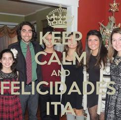 Poster: KEEP CALM AND FELICIDADES  ITA