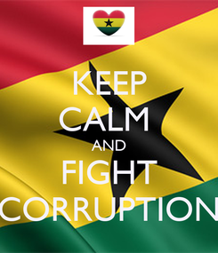 Poster: KEEP CALM  AND FIGHT CORRUPTION