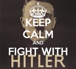 Poster: KEEP CALM AND FIGHT WITH