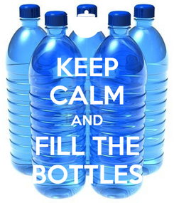 Poster: KEEP CALM AND FILL THE BOTTLES