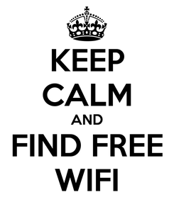 Poster: KEEP CALM AND FIND FREE WIFI