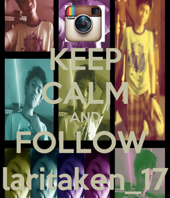 Poster: KEEP CALM AND FOLLOW  laritaken_17