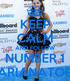 Poster: KEEP CALM AND FOLLOW NUMBER 1 ARIANATOR