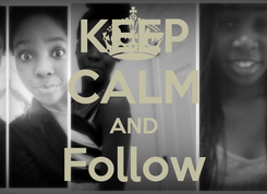 Poster: KEEP CALM AND Follow Us.