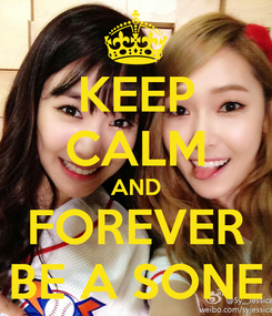 Poster: KEEP CALM AND FOREVER BE A SONE