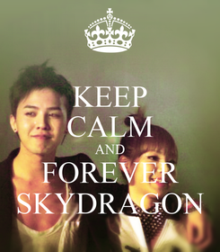 Poster: KEEP CALM AND FOREVER SKYDRAGON