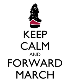 Poster: KEEP CALM AND FORWARD MARCH