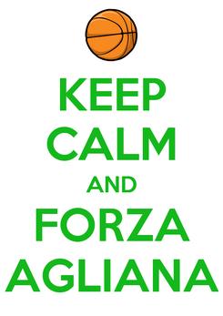 Poster: KEEP CALM AND FORZA AGLIANA