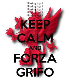Poster: KEEP CALM AND FORZA GRIFO