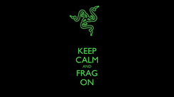 Poster: KEEP CALM AND FRAG ON