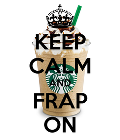 Poster: KEEP CALM AND FRAP ON