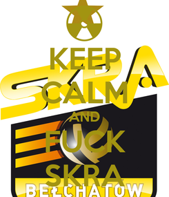 Poster: KEEP CALM AND FUCK SKRA