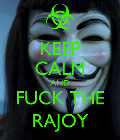 Poster: KEEP CALM AND FUCK THE RAJOY