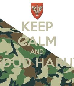 Poster: KEEP CALM AND GDUD HARUV