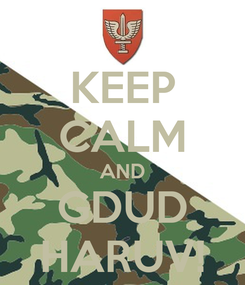 Poster: KEEP CALM AND GDUD HARUV!