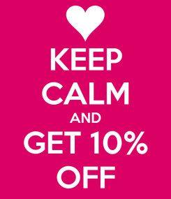 Poster: KEEP CALM AND GET 10% OFF