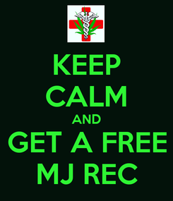 Poster: KEEP CALM AND GET A FREE MJ REC