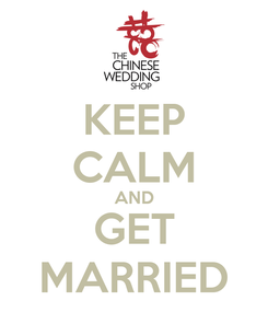 Poster: KEEP CALM AND GET MARRIED