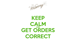 Poster: KEEP CALM AND GET ORDERS CORRECT