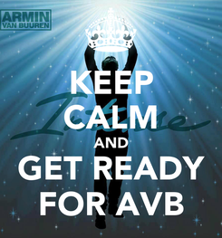 Poster: KEEP CALM AND GET READY FOR AVB