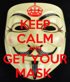 Poster: KEEP CALM AND GET YOUR MASK