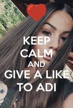 Poster: KEEP CALM AND GIVE A LIKE TO ADI