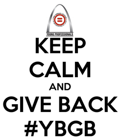 Poster: KEEP CALM AND GIVE BACK #YBGB