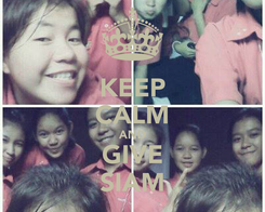 Poster: KEEP CALM AND GIVE SIAM