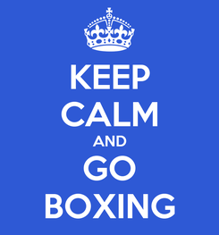 Poster: KEEP CALM AND GO BOXING