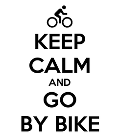 Poster: KEEP CALM AND GO BY BIKE