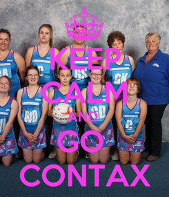 Poster: KEEP CALM AND  GO  CONTAX