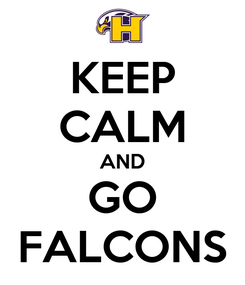 Poster: KEEP CALM AND GO FALCONS