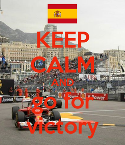 Poster: KEEP CALM AND go for victory